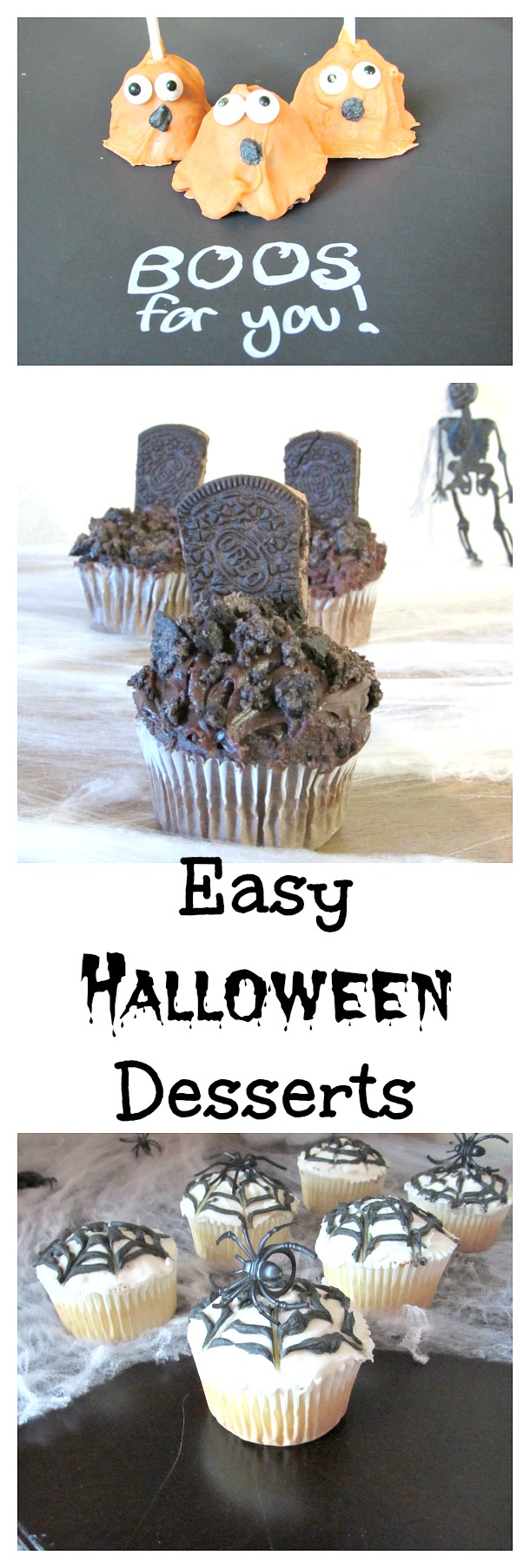 Easy Halloween Desserts! Graveyard cupcakes, ghost pops, spiderweb cupcakes and more