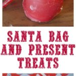 Santa Bag and Present Treats!