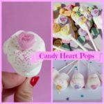 Candy Heart Pops!