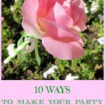 10 Ways to Make Your Party More Earth Friendly!