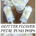 Glitter Flower Petal Push Pops