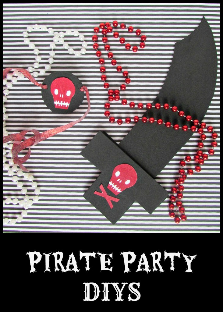 Pirate Party DIYS - pirate sword and eye patch- Val Event Gal