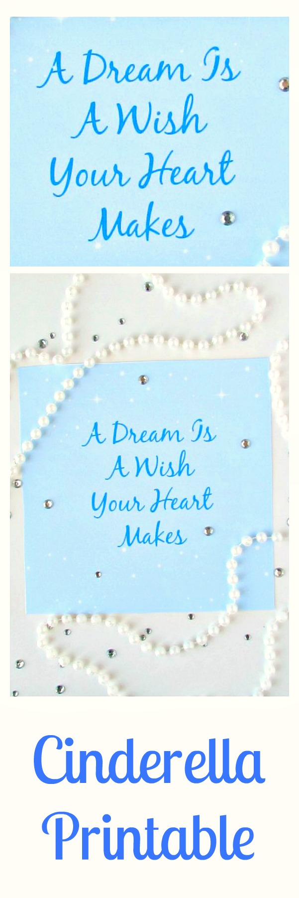 Cinderella Printable- A dream is a wish your heart makes