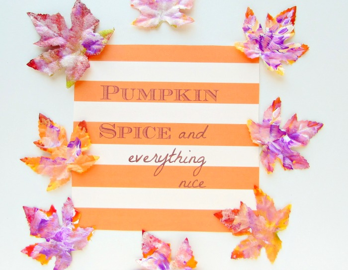 Fall Printable Pumpkin Spice and Everything Nice