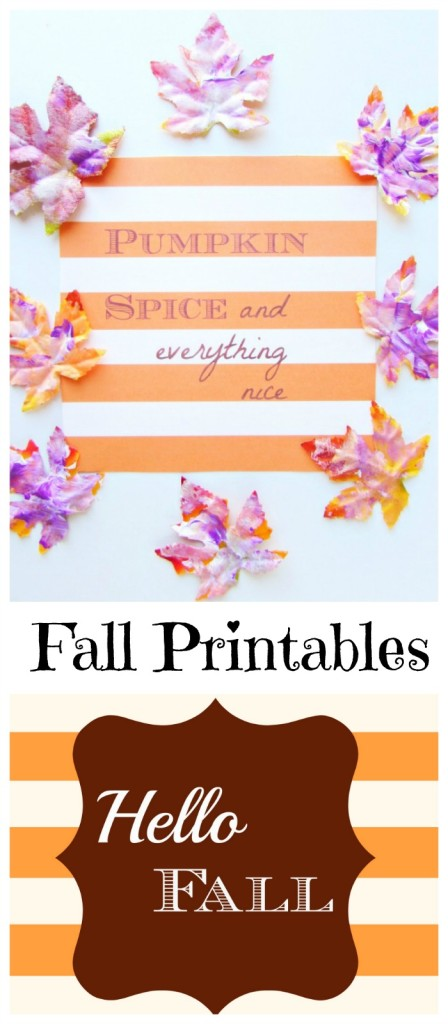 Fall Printables- Pumpkin Spice and everything nice. Hello, Fall! - Val Event Gal