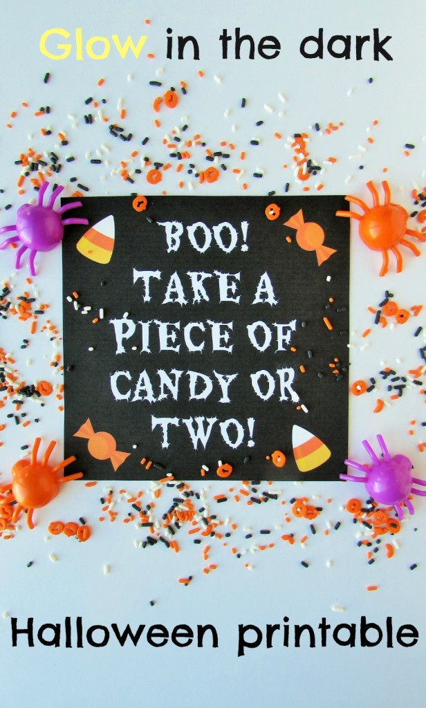 Glow in the dark Halloween printable to leave out with a bowl of candy while you are out trick or treating!