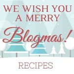 Blogmas Link Party Recipes