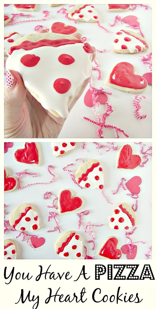 You Have A Pizza My Heart Cookies are the cutest for Valentines Day!