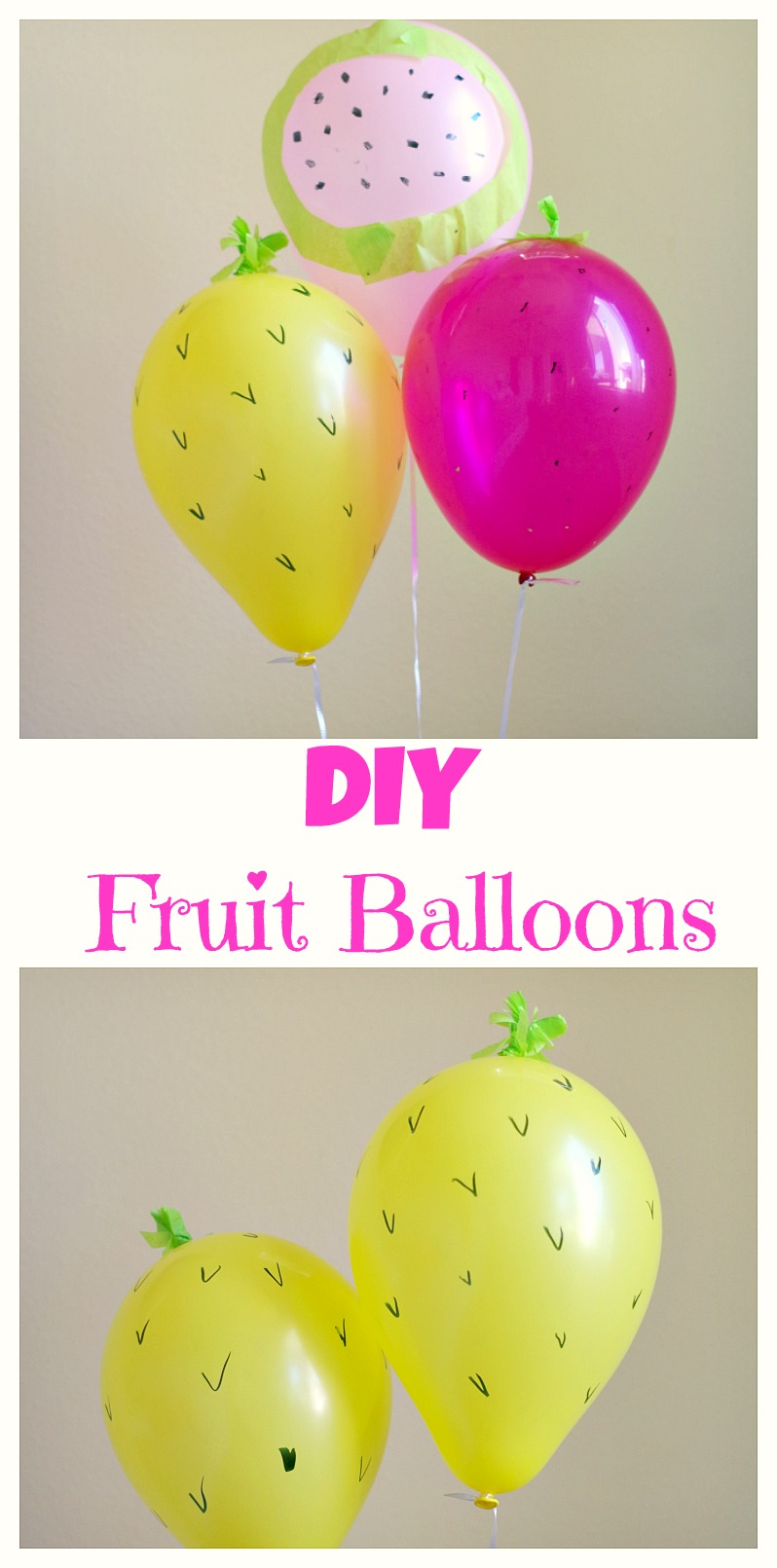 DIY Fruit Balloons! Celebrate summer by making these simple DIY balloons.
