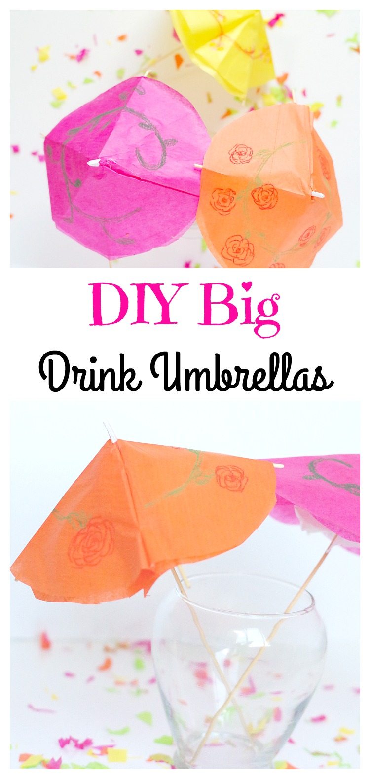 DIY Big Drink Umbrellas. Perfect decorations for a summer celebration or for large drinks!