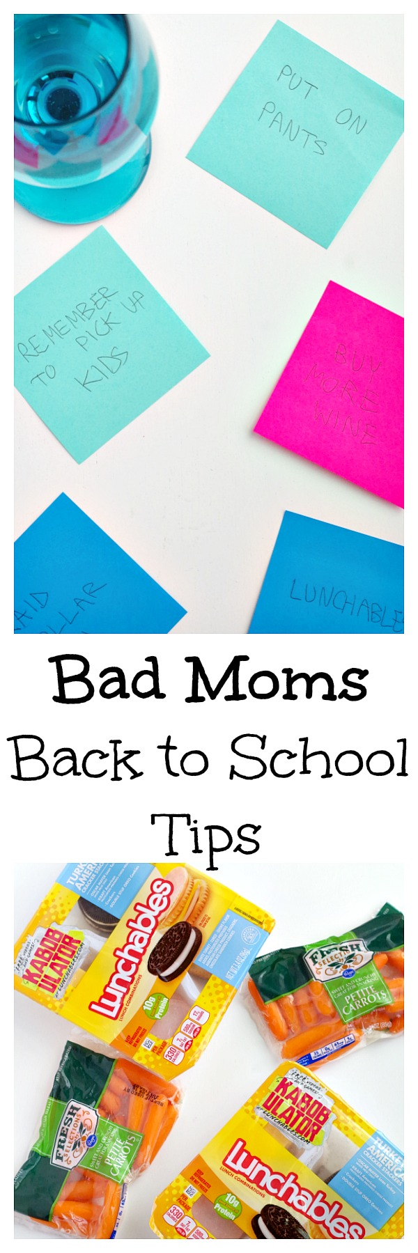 Bad Moms Back to School Tips! You don't have to do it all here are some tips and tricks to make back to school easy for the bad moms