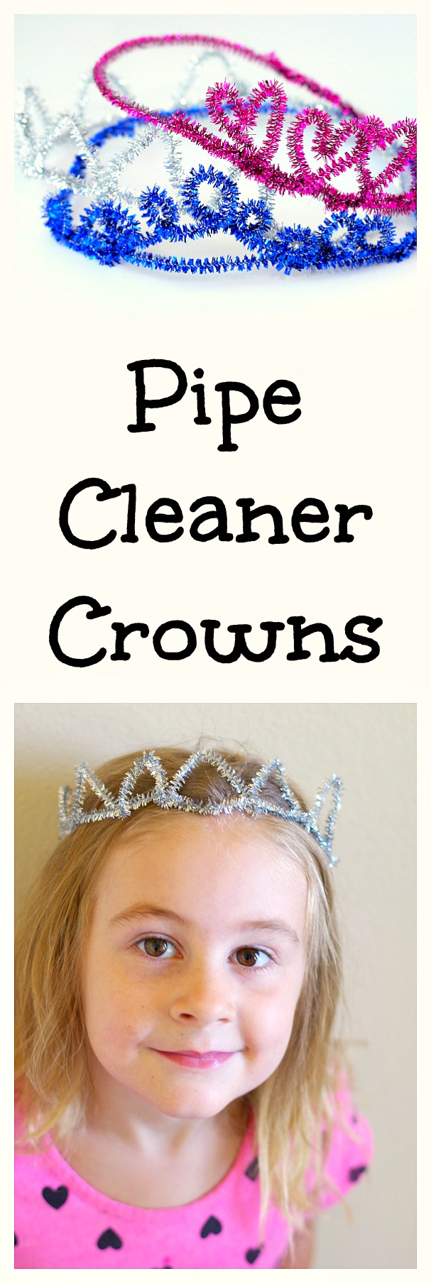 Pipe Cleaner Crowns are a simple craft for the little princess or prince. Also a fun party craft for kids and all you need to make them are pipe cleaners!