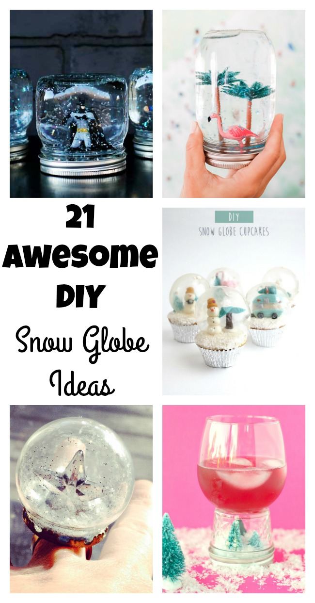 21 DIY Snow Globe Ideas