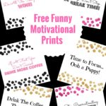 Free Funny Motivational Prints