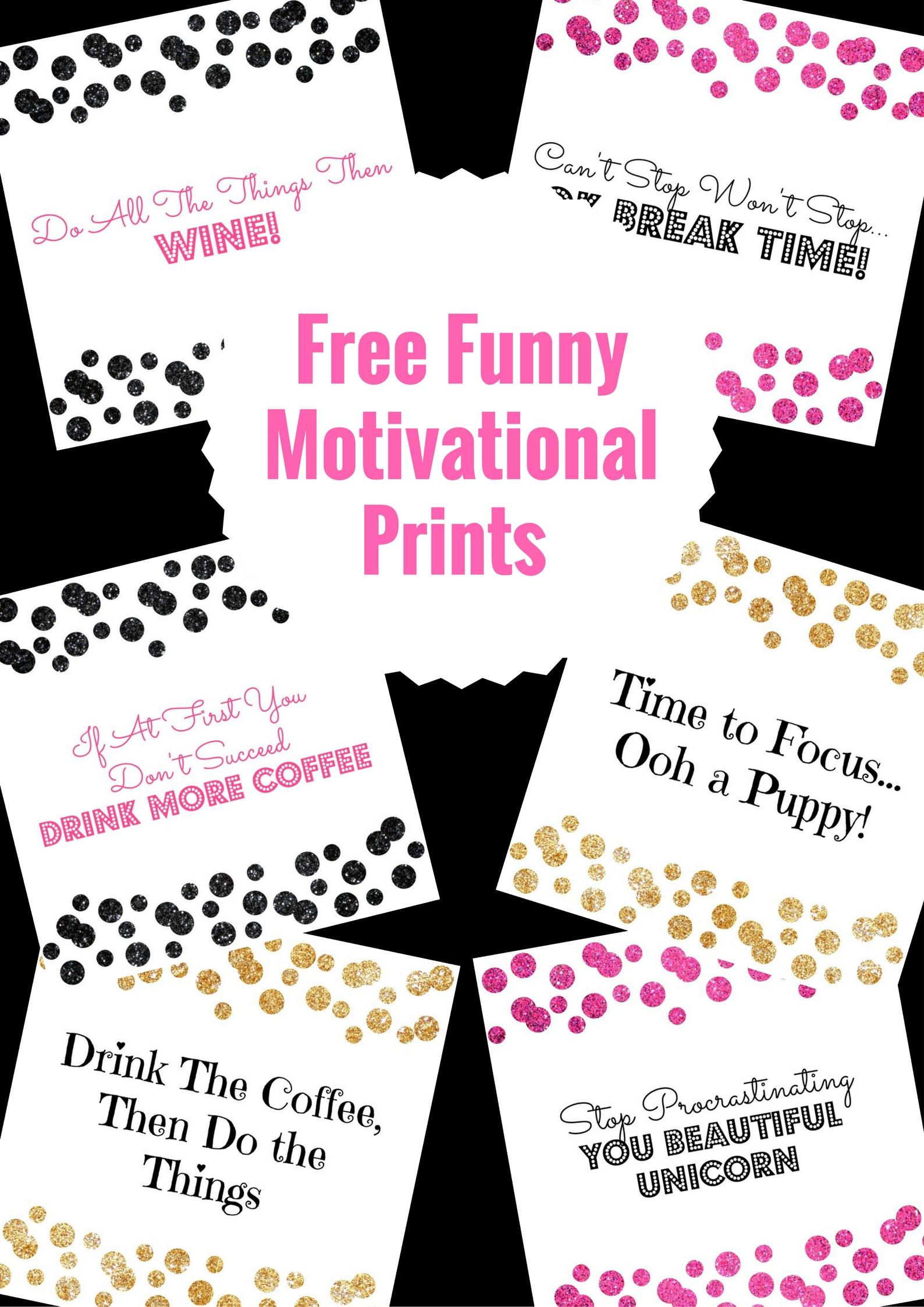 Free Funny Motivational Prints
