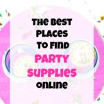 The best places to find party supplies online