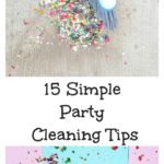 15 Simple Party Cleaning Tips