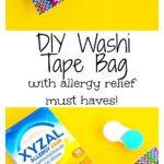 DIY Washi Tape Bag with allergy relief must haves