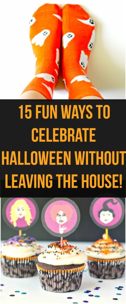 Fun Ways To Celebrate Halloween Without Leaving The House!