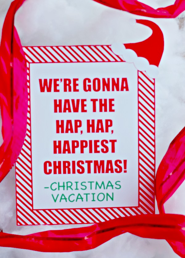 Christmas Vacation Movie Quote Printable