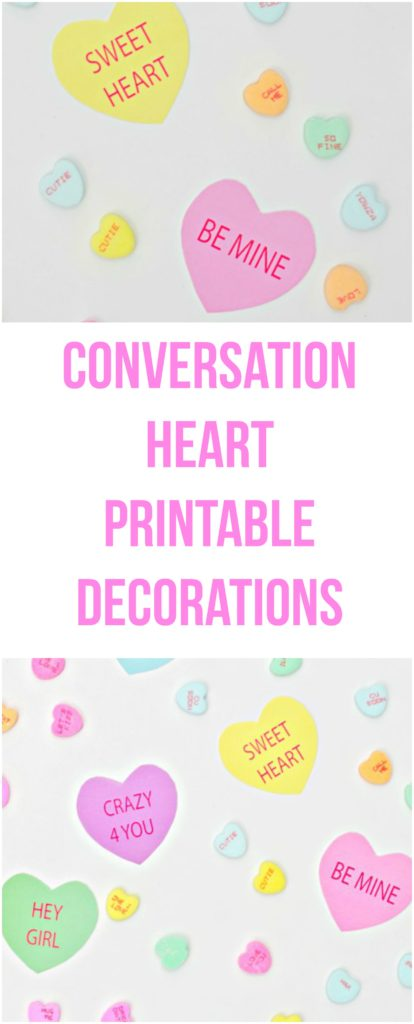 Conversation Heart Printable Decorations