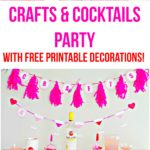 Crafts and Cocktails Party